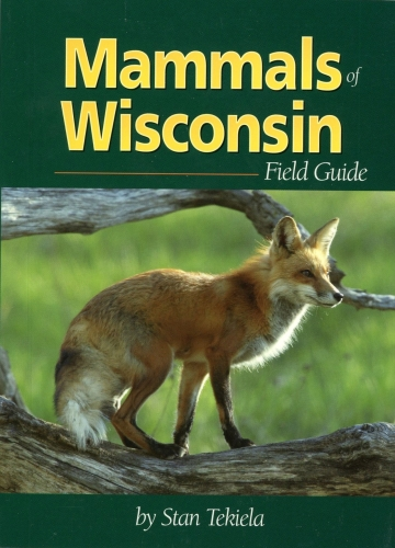 Mammals of Wisconsin Field Guide