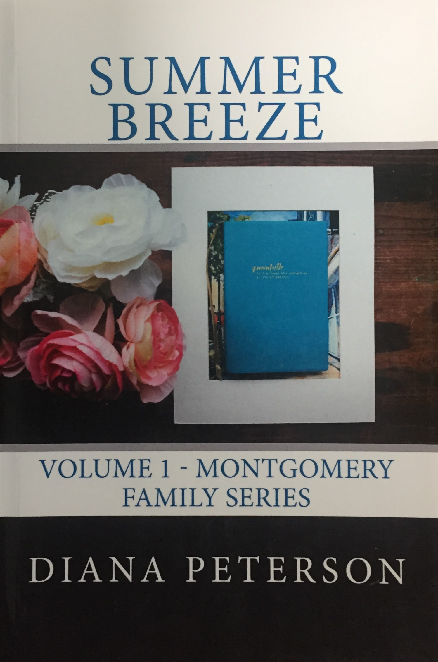 Summer Breeze: Montgomery Family Series Vol. I