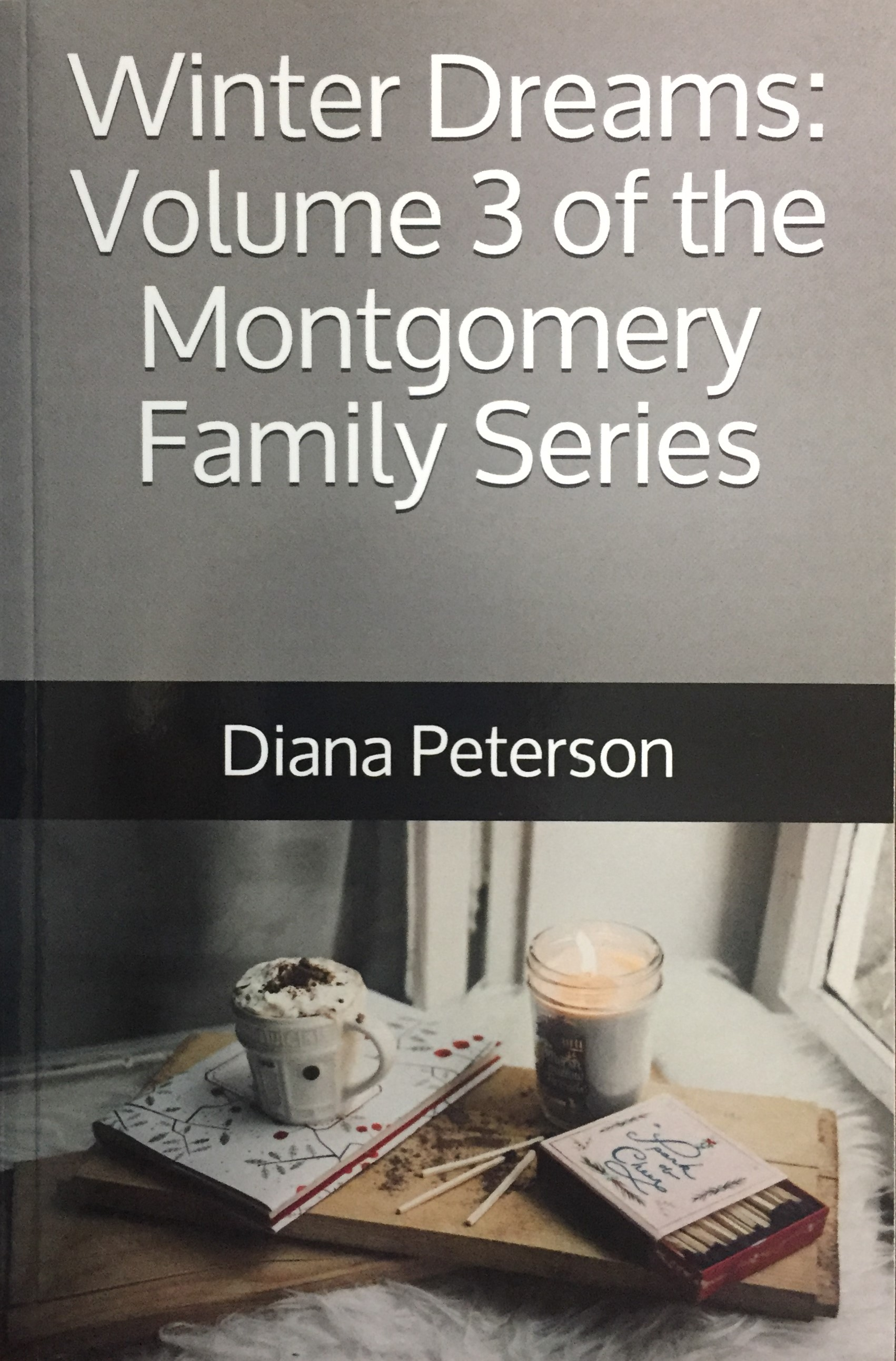 Winter Dreams: Montgomery Family Series Volume 3