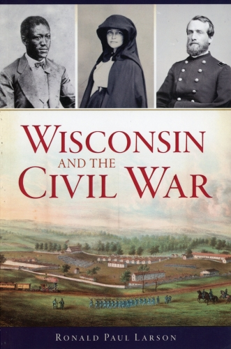 Wisconsin and the Civil War