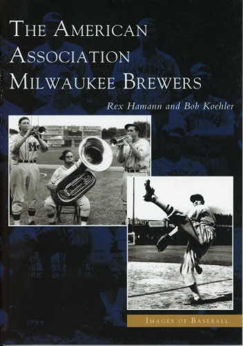 American Association Milwaukee Brewers: Images of Baseball Series