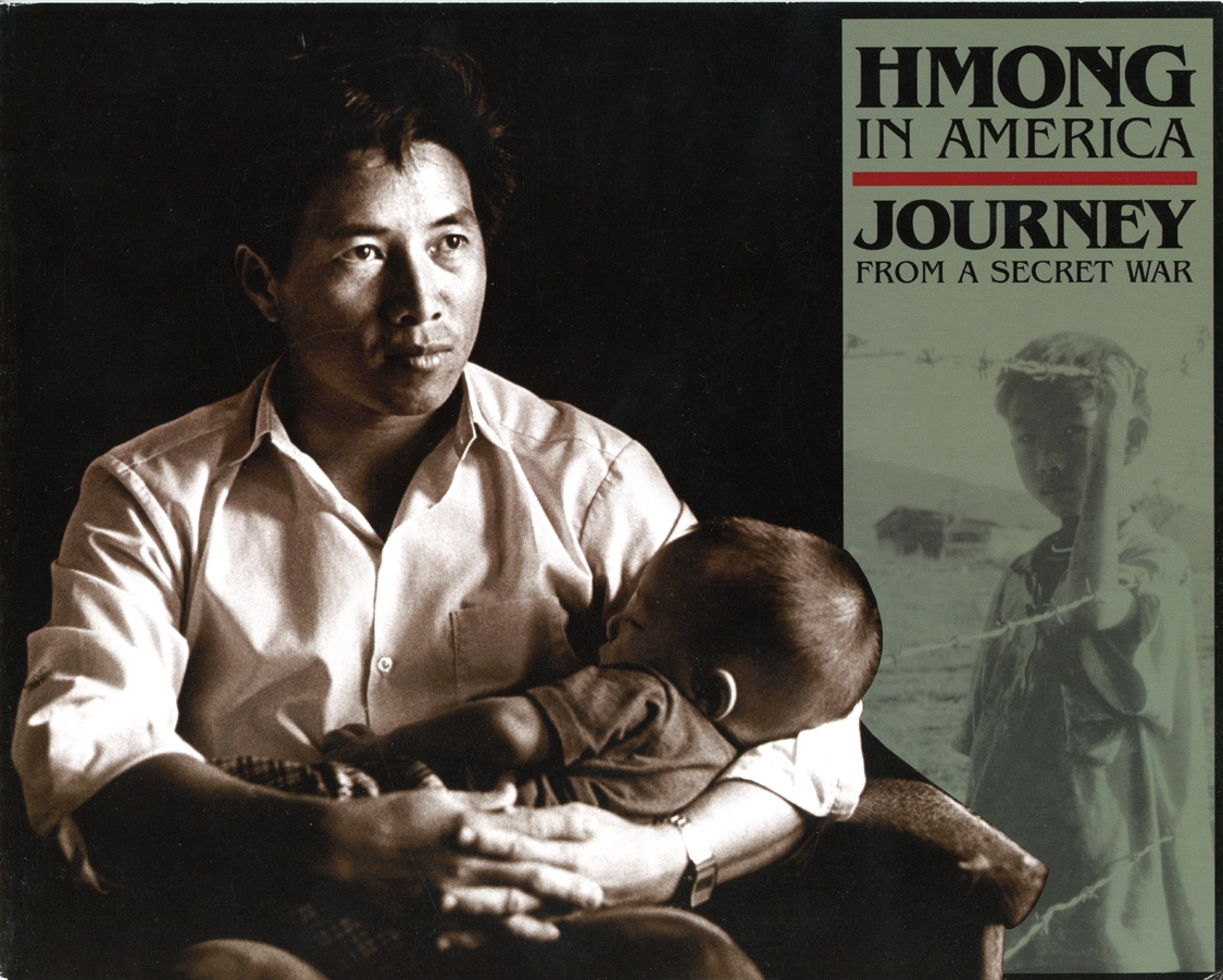 Hmong in America: Journey from a Secret War