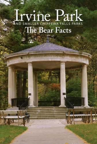 Irvine Park and Smaller Chippewa Falls Parks: The Bear Facts