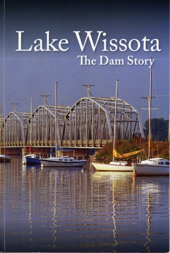 Lake Wissota The Dam Story