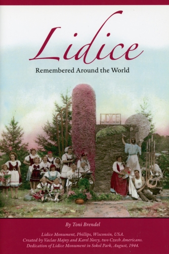 Lidice Remembered Around the World