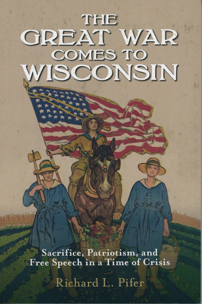 Great War Comes To Wisconsin