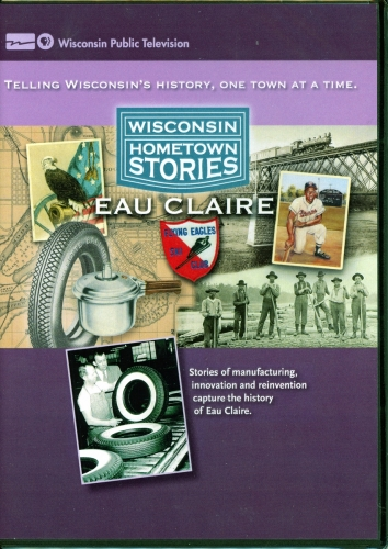 Wisconsin Home town Stories Eau Claire DVD